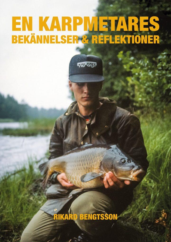 Rikards Bengtsson - En Karpmetares Bekännelser och Reflektioner.