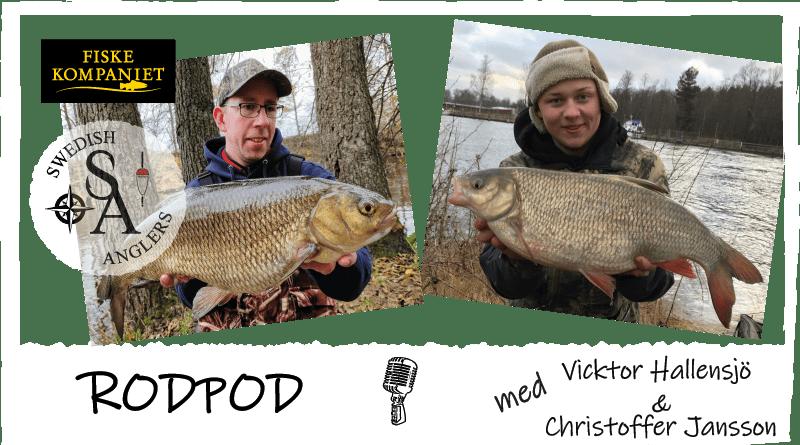 Avsnitt 24 av Swedish Anglers RodPod